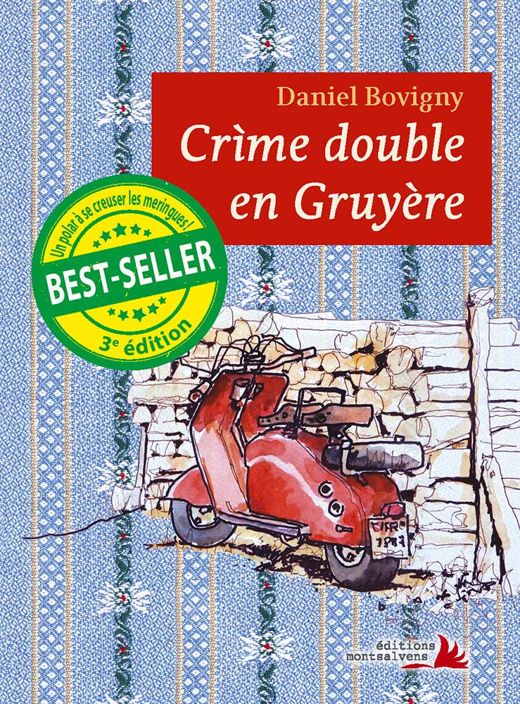 Daniel Bovigny, Crìme double en Gruyère