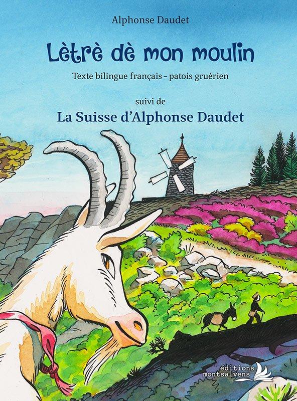 Alphonse Daudet, Lè lètrè dè mon moulin